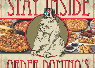 Domino's Groundhog Day