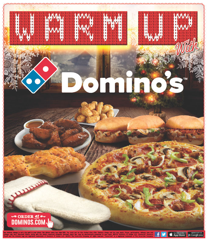 Warm up With Domino's